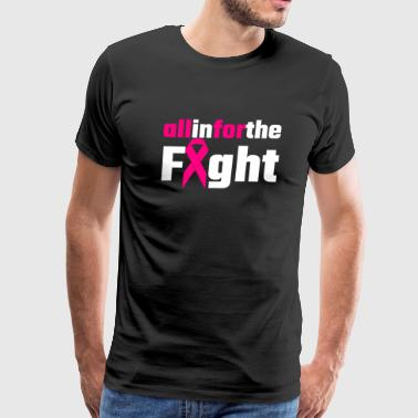 Breast cancer - All In For The Fight - Men's Premium T-Shirt