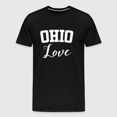 Ohio Ohio Love - Men's Premium T-Shirt
