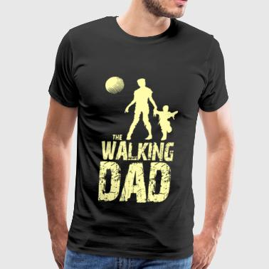 Walking Dad - The Walking Dad TShirt - Men's Premium T-Shirt