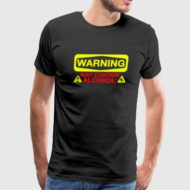 Alcohol - May Contain Alcohol - Men's Premium T-Shirt