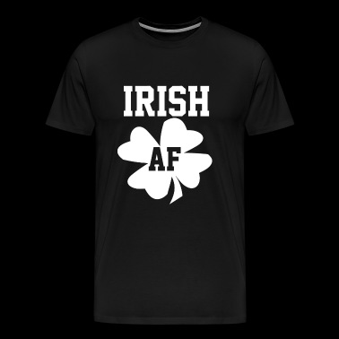 Irish AF - Irish AF - Men's Premium T-Shirt