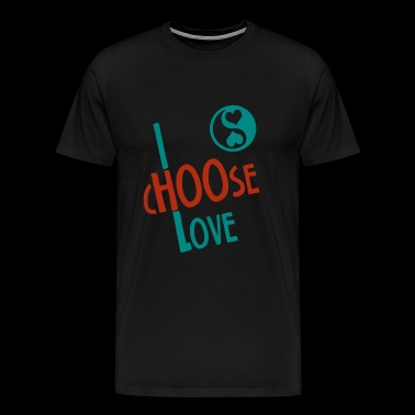 Love - I Choose Love - Men's Premium T-Shirt