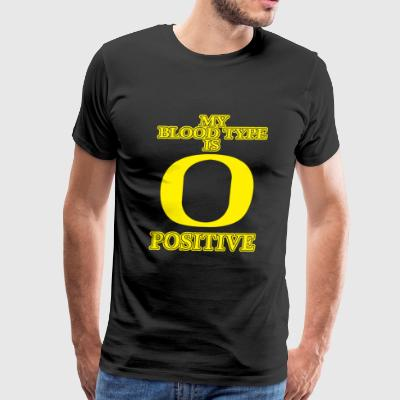BLOOD - MY BLOOD TYPE IS O POSITIVE - Men's Premium T-Shirt