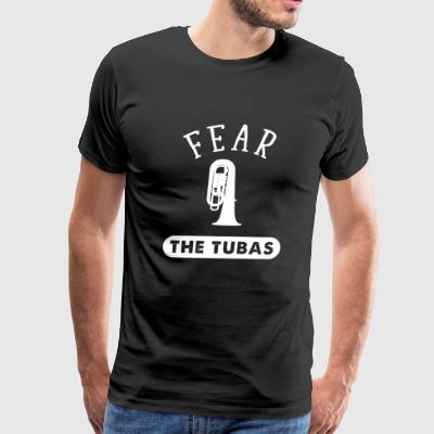 Tuba - Tuba Music - Fear The Tubas - Men's Premium T-Shirt
