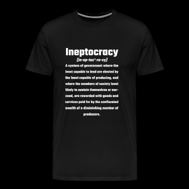 Ineptocracy - Ineptocracy - Men's Premium T-Shirt