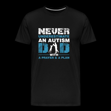 Autism Never Underestimate An Autism Dad With - Men's Premium T-Shirt