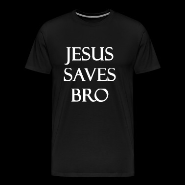 Jesus - Jesus Saves Bro - Men's Premium T-Shirt