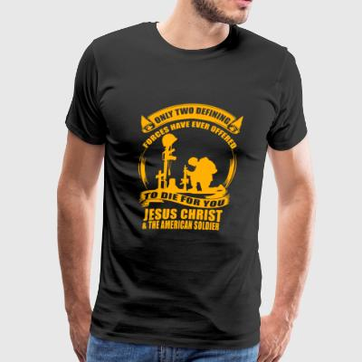 American Soldier - Two Defining Forces Jesus Chr - Men's Premium T-Shirt