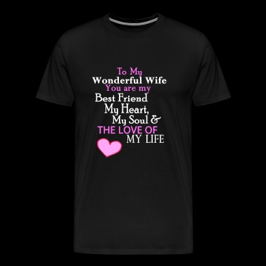 Romantic - Romantic Verse for Wife on Valentines - Men's Premium T-Shirt