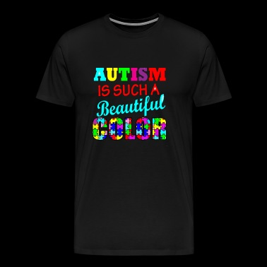 Autism - Autism is such a beautiful color Autism - Men's Premium T-Shirt