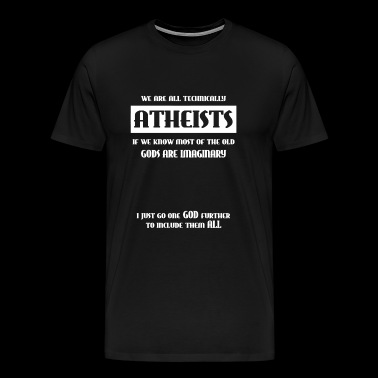 Atheists - We Are All Atheists - Men's Premium T-Shirt