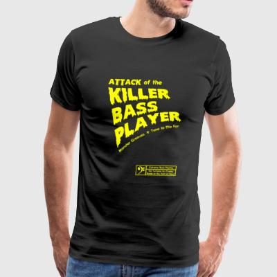 Bass - Attack of the Killer Bass Player - Men's Premium T-Shirt
