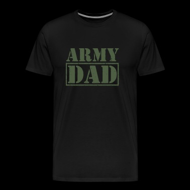 Army Dad - Army Dad - Men's Premium T-Shirt