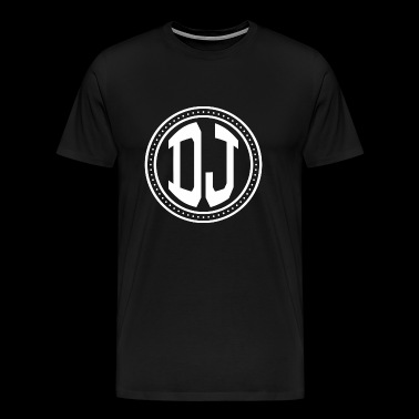 Dj - DJ For Men Women Music DJ Gifts Idea - Men's Premium T-Shirt