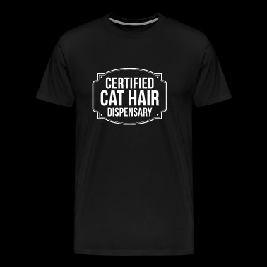 Cat Hair - Certified Cat Hair Dispensary Pet Own - Men's Premium T-Shirt