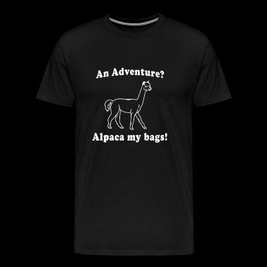 Alpaca - Adventure? Alpaca my bags - Men's Premium T-Shirt