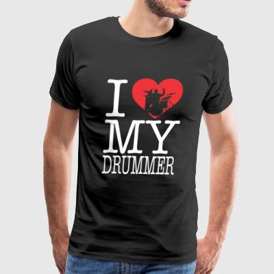 Drummer - I love my drummer - Men's Premium T-Shirt