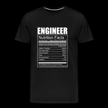 Engineer - Engineer - Funny Engineer Nutrition - Men's Premium T-Shirt