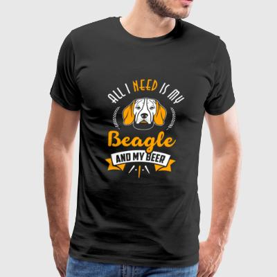 Beagle - All I Need Is My Beagle And My Beer - Men's Premium T-Shirt