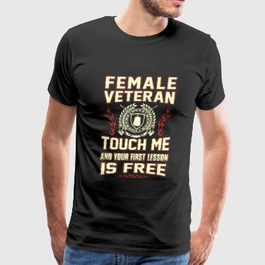 Female veteran - Touch me and your first lesson - Men's Premium T-Shirt