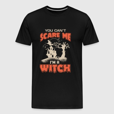 I'm a witch, you can't scare me - Halloween - Men's Premium T-Shirt