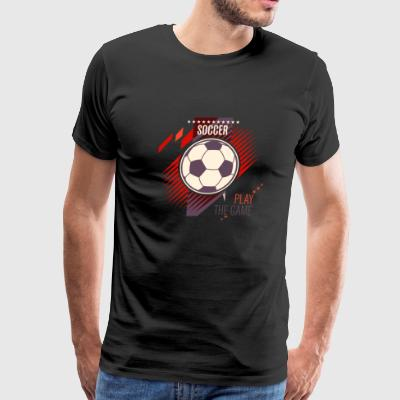 Soccer player T-shirt - Play the game - Men's Premium T-Shirt