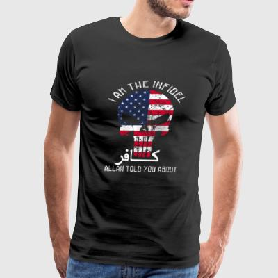 Veteran - I am the Infidel Allah told you about - Men's Premium T-Shirt