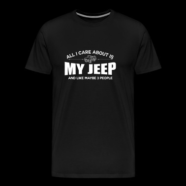 Jeep - All I care about is my jeep - Men's Premium T-Shirt