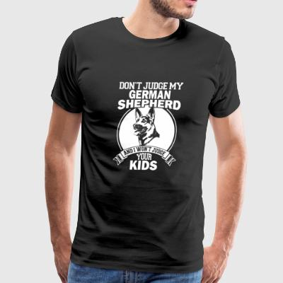 German shepherd - Don't judge my german shepherd - Men's Premium T-Shirt