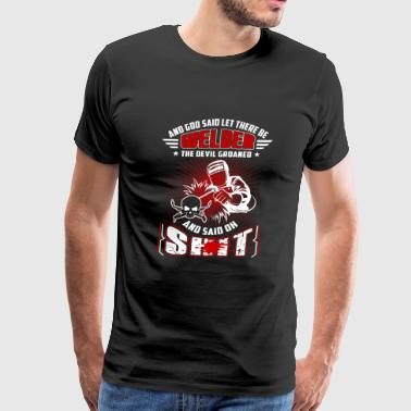 Welder - the devil groaned and said oh shit - Men's Premium T-Shirt