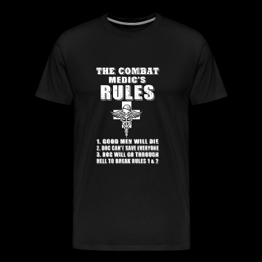 Combat medic - the combat medic's rules T shirt - Men's Premium T-Shirt