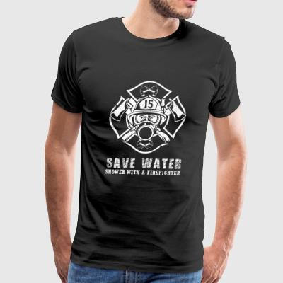 Firefighter - save water shower with a firefight - Men's Premium T-Shirt