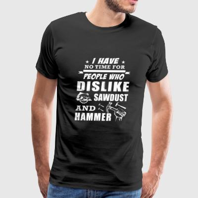 Logger - i have no time for people who dislike s - Men's Premium T-Shirt