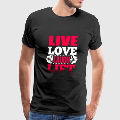 Weightlifting - Live love laugh lift - Men's Premium T-Shirt