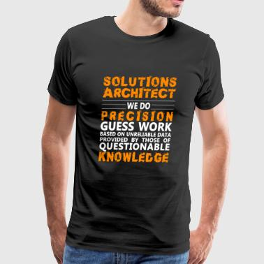 Solutions architect - Precision guess work - Men's Premium T-Shirt