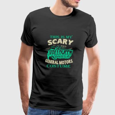 General motors - This is my scary costume t - sh - Men's Premium T-Shirt
