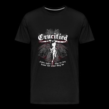Crucified -Father forgive them for they know jes - Men's Premium T-Shirt