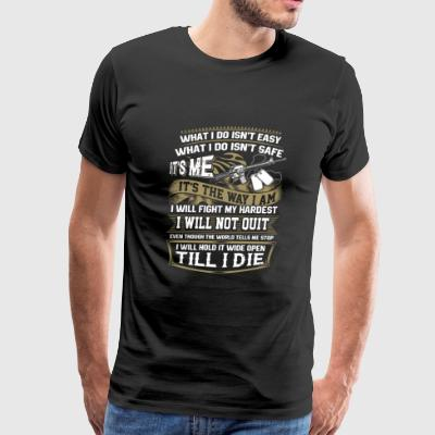 Trooper - I will hold it wide open till I die - Men's Premium T-Shirt