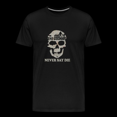 T-shirt for The Goonies fan - Never say die - Men's Premium T-Shirt