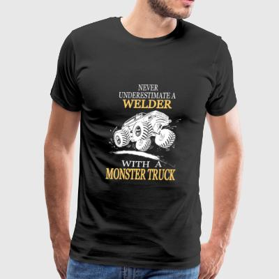 Welder with a monster truck - Never underestimat - Men's Premium T-Shirt