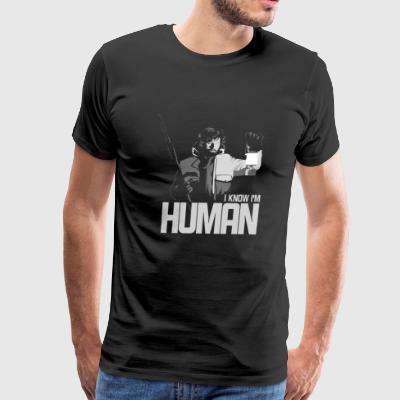 Human - I know I'm just a human awesome tee - Men's Premium T-Shirt