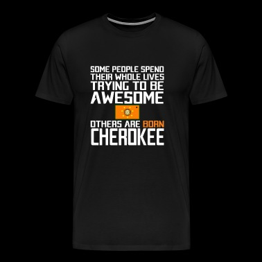 The Cherokee Nation - Be different - Men's Premium T-Shirt