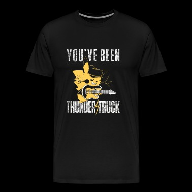 Thunder truck - Thunder truck - you've been thun - Men's Premium T-Shirt