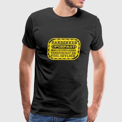 Holland Roofer - Possible to fly tools and curse - Men's Premium T-Shirt