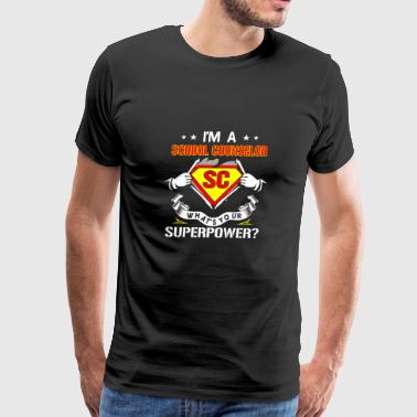 I'm a school counselor - What's your superpower - Men's Premium T-Shirt