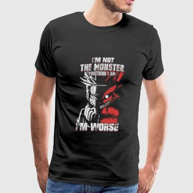 Naruto – I'm not the monster , I'm worse - Men's Premium T-Shirt