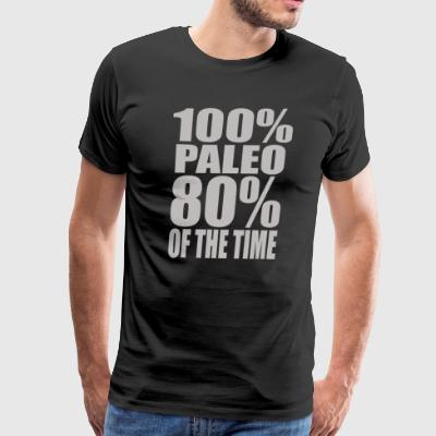 100 Paleo 80 Of The Time - Men's Premium T-Shirt