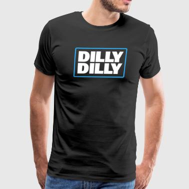 DILLY DILLY BEER COMMERCIAL PIT OF MISERY DRINKING - Men's Premium T-Shirt