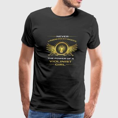 NEVER UNDERESTIMATE GIRL WIFE WOMAN VIOLINIST - Men's Premium T-Shirt