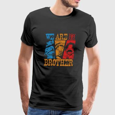 We Are Brothers One Piece anime - Men's Premium T-Shirt